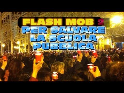 FLASH MOB 2 PER SALVARE LA SCUOLA PUBBLICA