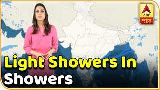 Skymet Weather Bulletin: Odisha, West Bengal to receive light showers today - ABPNEWSTV