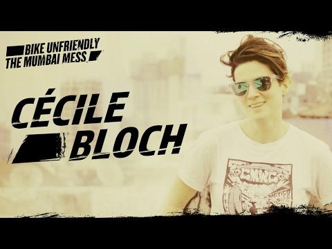 Mumbai Mess: Cécile Bloch