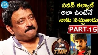 Ram Gopal Varma #RGV Exclusive Interview Part #15 | Frankly With TNR #25 |Talking Movies with iDream - IDREAMMOVIES
