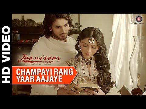 Jaanisaar - Champayi Rang Yaar Aa Jaye Song