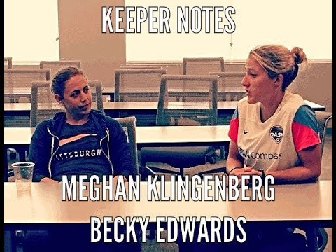 Keeper Notes WoSo - Meghan Klingenberg & Becky Edwards
