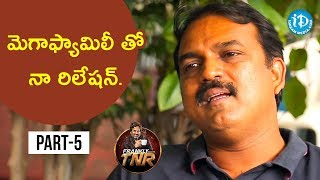 Director Koratala Siva Exclusive Interview - Part #5 | Frankly With TNR | Talking Movies with iDream - IDREAMMOVIES