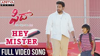 Hey Mister Full Video Song || Fidaa Full Video Songs || Varun Tej, Sai Pallavi || Sekhar Kammula - ADITYAMUSIC