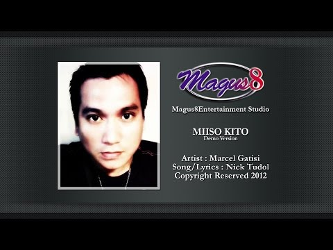 Lagu Baru dusun MIISO KITO (MARCEL GATISI)  DEMO VERSION By NICK TUDOL