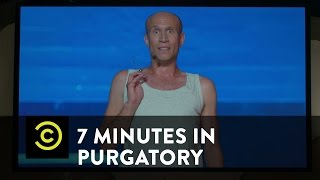 7 Minutes in Purgatory - Adam Lustick - COMEDYCENTRAL