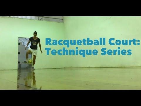 Racquetball Court: Technique Series | YFutbol