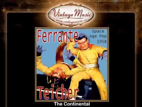 Ferrante & Teicher -- The Continental