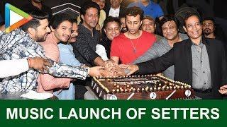 SETTERS Music Launch | Aftab Shivdasani | Shreyas Talpade | Salim-Sulaiman | Part 2 - HUNGAMA