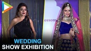 Yuvika Chaudhary, Tina Dutta and others ramp walk for wedding show exhibition - HUNGAMA