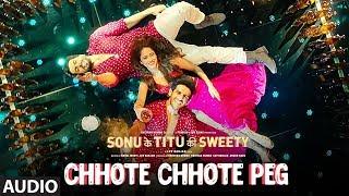 Chhote Chhote Peg (Full Audio) | Yo Yo Honey Singh | Neha Kakkar |Navraj Hans|Sonu Ke Titu Ki Sweety - TSERIES
