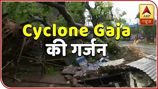 Cyclone Gaja with wind speed 120 kmph crosses Tamil Nadu - ABPNEWSTV