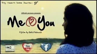 Me @ You - A Telugu Short Film by Rohit Patnaik - AKrish Pictures - YOUTUBE