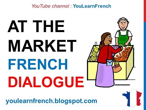 French Lesson 66 - Buying food at the market - Formal Dialogue Conversation + English Subtitles