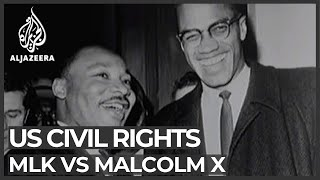 Malcolm X versus Martin Luther King Jr - ALJAZEERAENGLISH