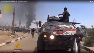 Iraqi forces surround Fallujah as they push to drive out ISIL - ALJAZEERAENGLISH