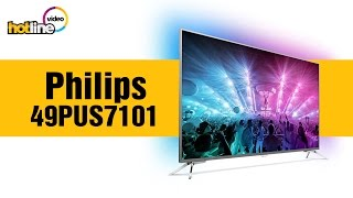 Philips 49PUS7101/12 – обзор ультратонкого 4K TV на базе ОС Android TV
