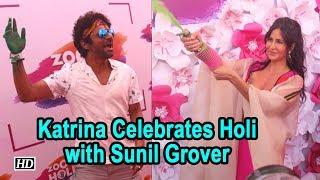 Vibrant Katrina Kaif Celebrates Holi with Sunil Grover & Others - BOLLYWOODCOUNTRY