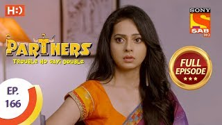 Partners Trouble Ho Gayi Double - Ep 166 - Full Episode - 17th July, 2018 - SABTV
