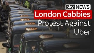 London Cabbies Protest Against Uber - SKYNEWS