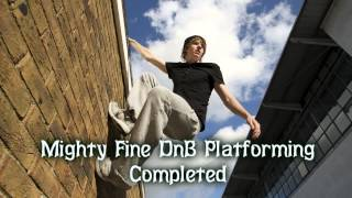 Royalty Free Mighty Fine DnB Platforming Completed:Mighty Fine DnB Platforming Completed