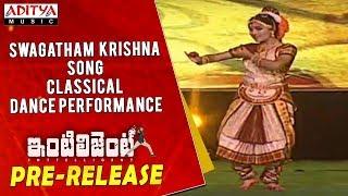 Swagatham Krishna Song Classical Dance Performance @ Inttelligent Pre Release Event - ADITYAMUSIC