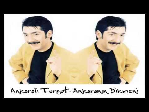 Ankaralı Turgut - Ankaranın Dikmeni [HD]