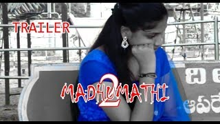 madhumathi thriller shortfilm part 2 trailer 2017|latest Suspense Thriller Telugu Short Film 2017 - YOUTUBE