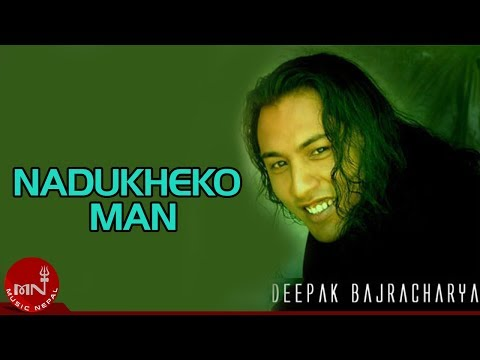 Nadukheko  Maan By Deepak Bajracharya