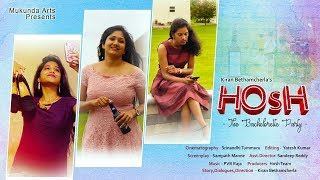 Hosh | The Bachelorette Party | Latest Telugu Short Film 2019 | Direction - Kiran Bethamcherla | - YOUTUBE