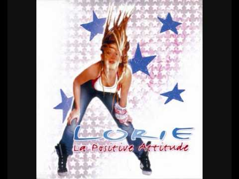 Lorie - La positive attitude
