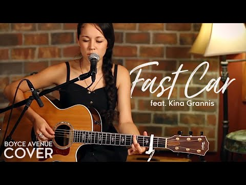 Thumbnail image for 'Fast Car (Boyce Avenue & Kina Grannis acoustic cover)'