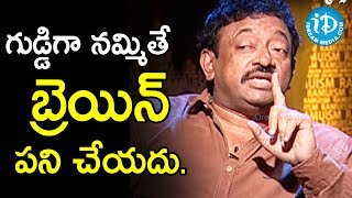 Director Ram Gopal Varma About Blind Trust | Ramuism 2nd Dose - IDREAMMOVIES