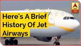 Here's A Brief History Of Jet Airways - ABPNEWSTV