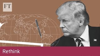 Globalisation: Is this the end? - FINANCIALTIMESVIDEOS