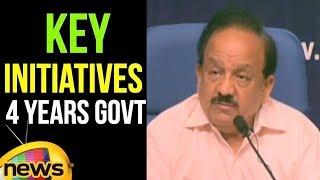 Union Minister Dr Harsh Vardhan Addressing Press Conference on key initiatives 4Yrs Govt | MangoNews - MANGONEWS