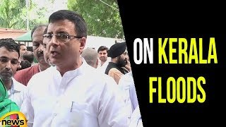 Randeep Surjewala on Kerala Floods | Kerala Floods Live Updates | Mango News - MANGONEWS