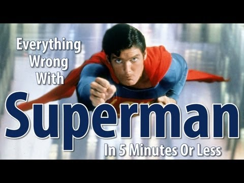 Everything wrong with Superman in 5 min or less