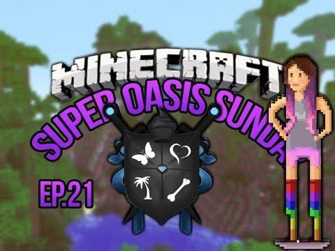SoS Minecraft Oasis Ep 21