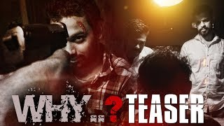 WHY | Telugu Short film | HD Teaser - YOUTUBE
