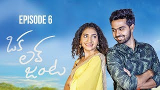 Oka Love Janta || New Telugu Web Series 2019 || Episode - 6 - YOUTUBE