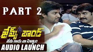 James Bond Movie Audio Launch Part 02 || Allari Naresh, Sakshi Chowdary - ADITYAMUSIC