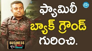 Thrinath Endla About His Family Background || Business Icons - IDREAMMOVIES