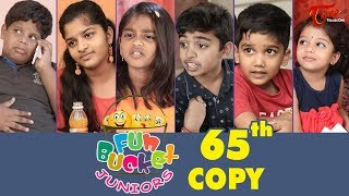 Fun Bucket JUNIORS | Episode 65 | Kids Funny Videos | Comedy Web Series | By Sai Teja - TeluguOne - TELUGUONE