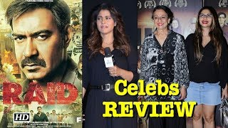 "Ajay Devgn ""RAID""   Celebs REVIEW - IANSINDIA"