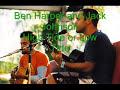 Ben Harper And Jack Johnson-high Tide Or Low Tide