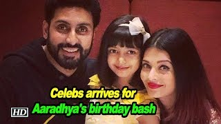 Celebs and kids arrives for Aaradhya's birthday bash - IANSLIVE