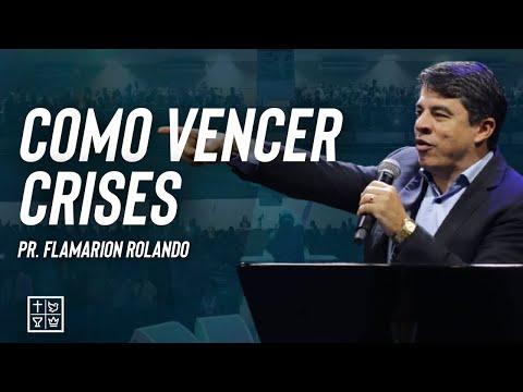 Pr. Flamarion Rolando - COMO VENCER CRISES - Goiás