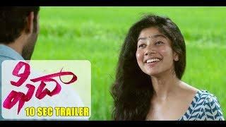 Fidaa - 10 Sec New Trailer -  Varun Tej, Sai Pallavi | Sekhar Kammula | Dil Raju - DILRAJU