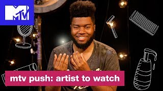 How Khalid Preps For A Night Out | Push: Artist to Watch | MTV - MTV